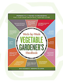 Week by Week Vegetable Gardner's Handbook